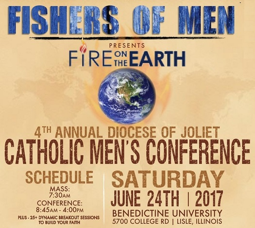 Special Event: Fishers of Men - June 2017 Men's Conference,  Joliet Diocese, IL