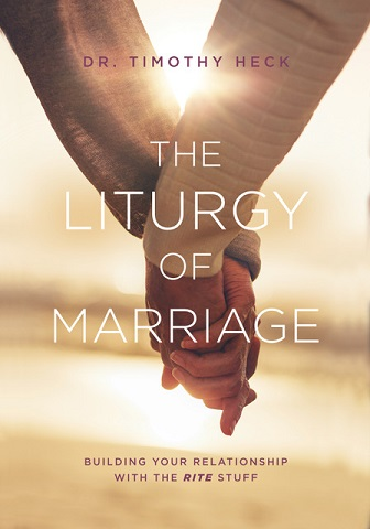 Recommended Book: The Liturgy of Marriage